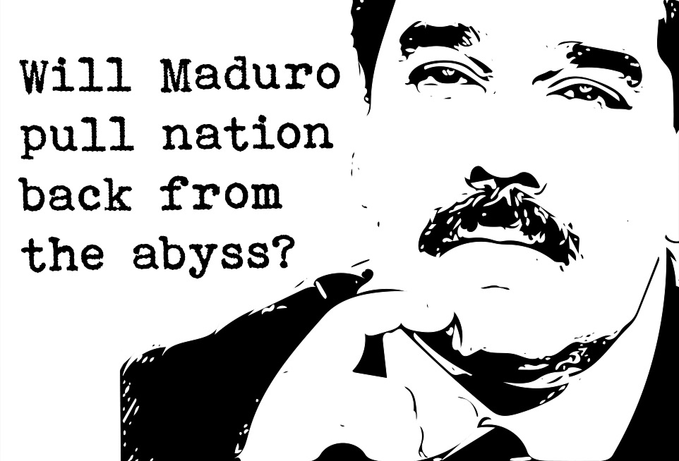 Will Maduro pull nation back from the abyss?