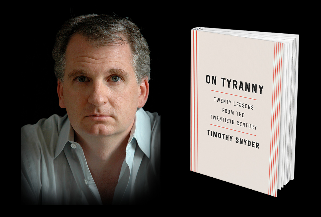ON TYRANY – Twenty lessons from the twentieth century by Timothy Snyder