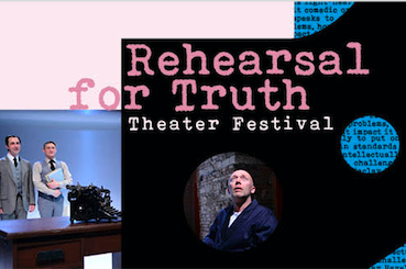 September 25 – 30, 2018 Rehearsal for Truth: Theater Festival in honor of Vaclav Havel