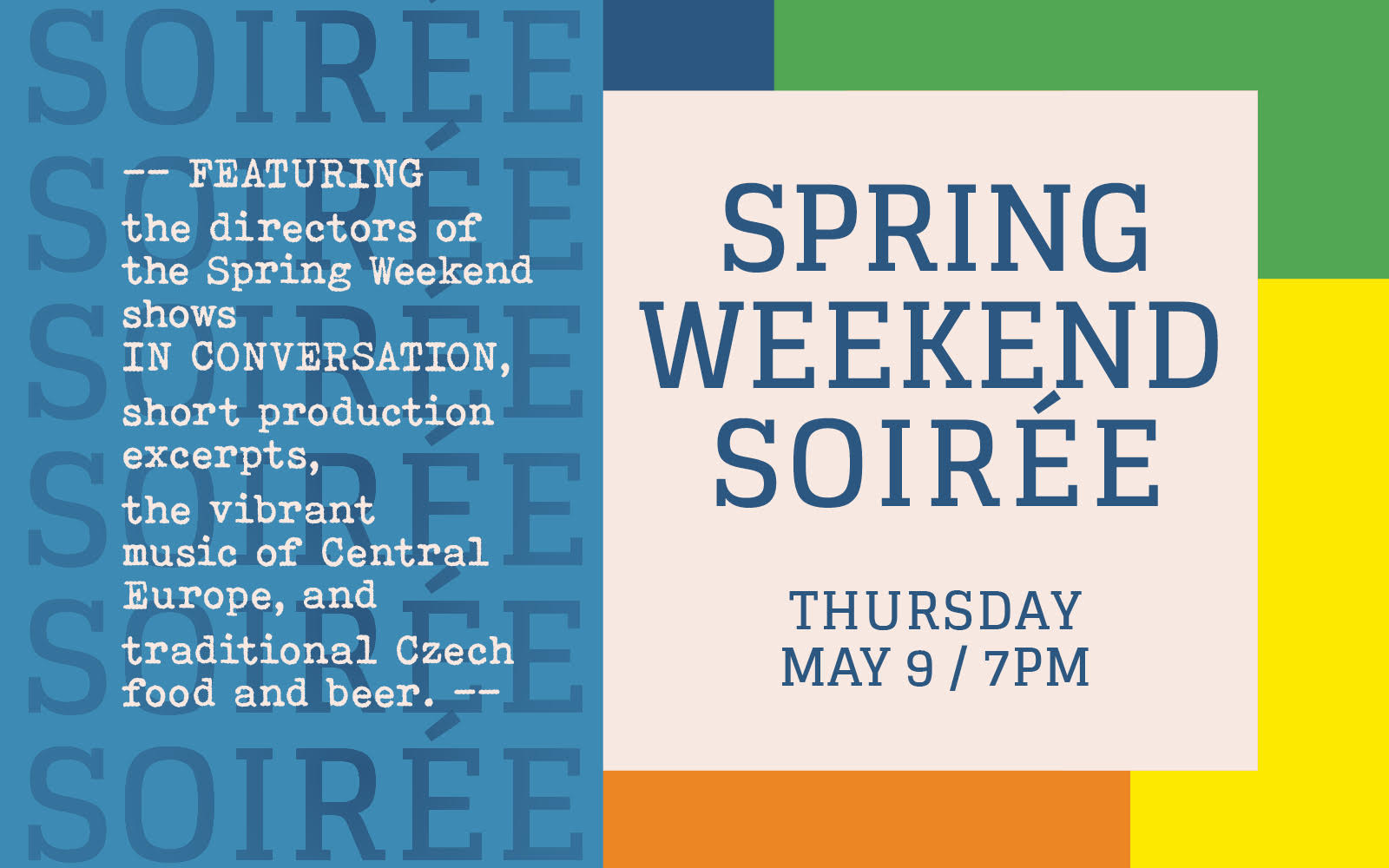 Spring Weekend Soiree benefit night 09 May, 2019 – 7:00 PM
