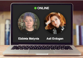 HAVEL CONVERSATIONS ON ZOOM: Asli Erdogan in discussion with Elzbieta Matynia